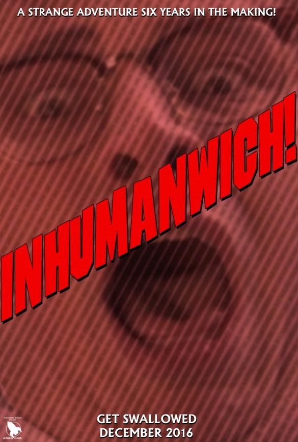 Inhumanwich Teaser Poster #2