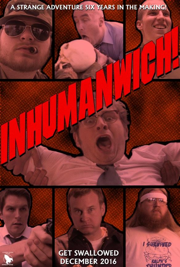 Inhumanwich Teaser Poster #1